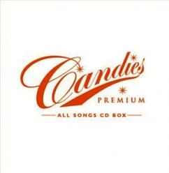 CANDIES PREMIUM ALL SONGS CD BOX (完全生産限定盤) [CDアルバム]